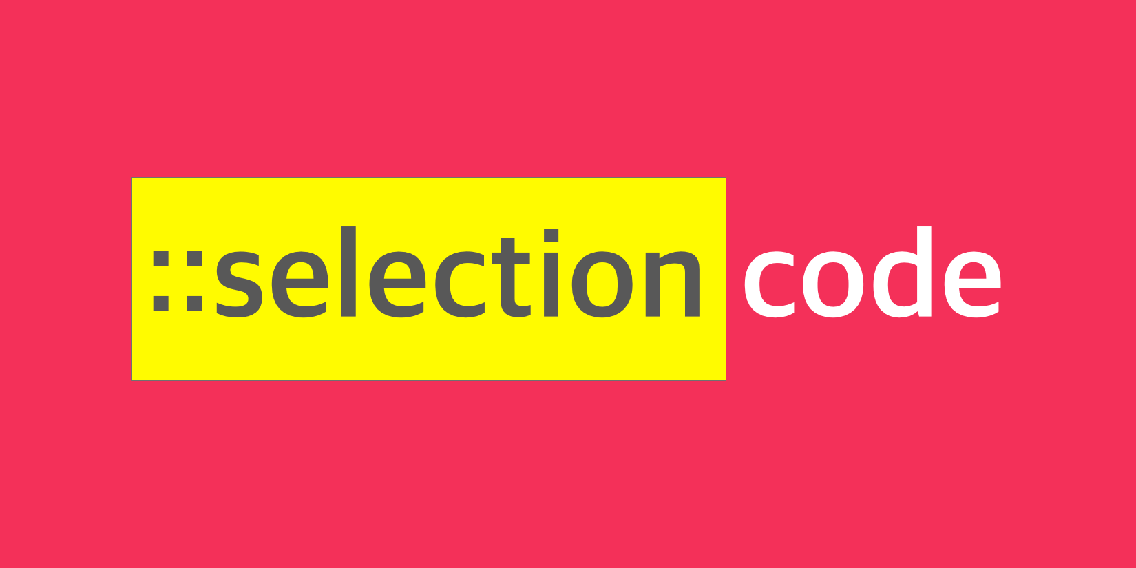 ::selection CSS pseudo-element graphic